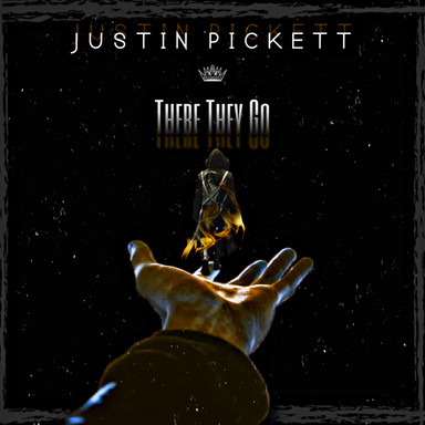 There They Go - Justin Pickett