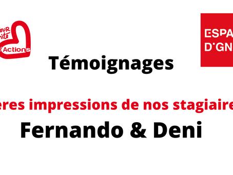 1 semaine en notre compagnie : Deni & Fernando.
