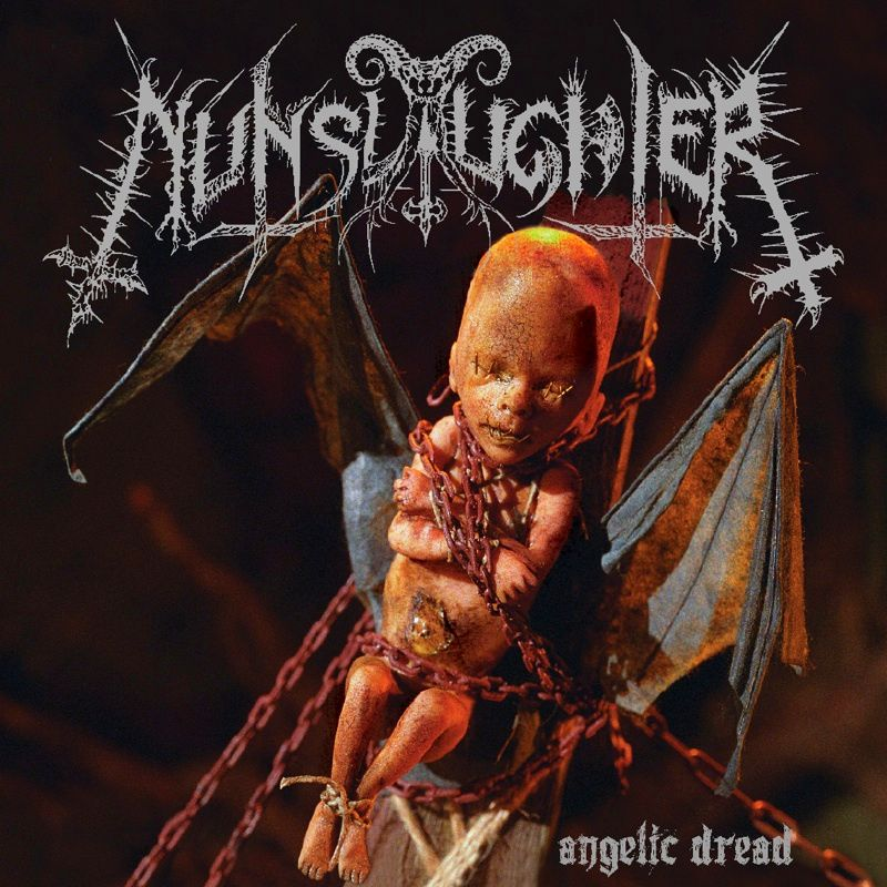 Nunslaughter Angelic Dread