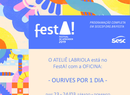 Ateliê Labriola leva Ourives Por 1 Dia para o evento FestA! no SESC Taubaté