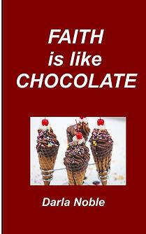 Faith is Like Chocolate