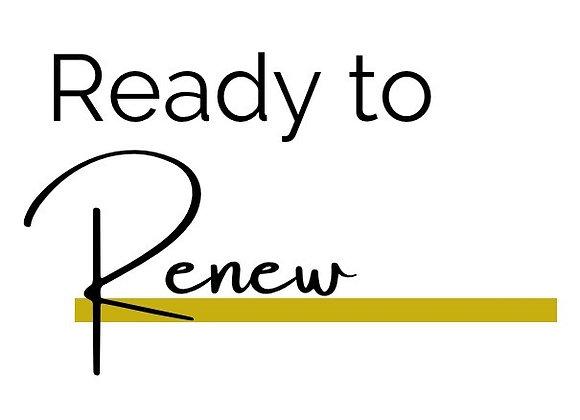 Ready To Renew