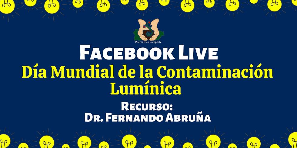Facebook Live: Día Mundial de la Contaminación Lumínica