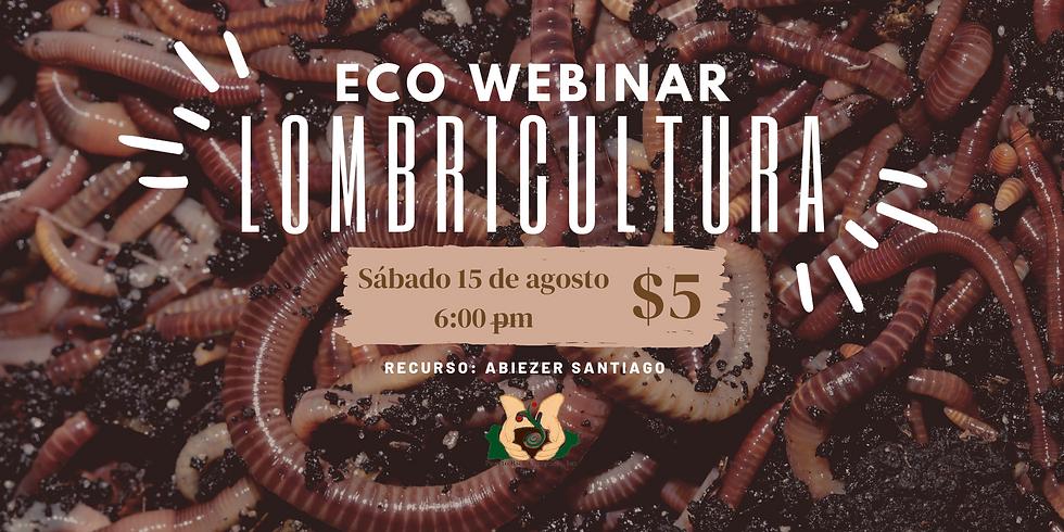 Eco Webinar: Lombricultura
