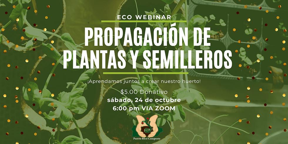 Webinar: Propagación de plantas y semilleros