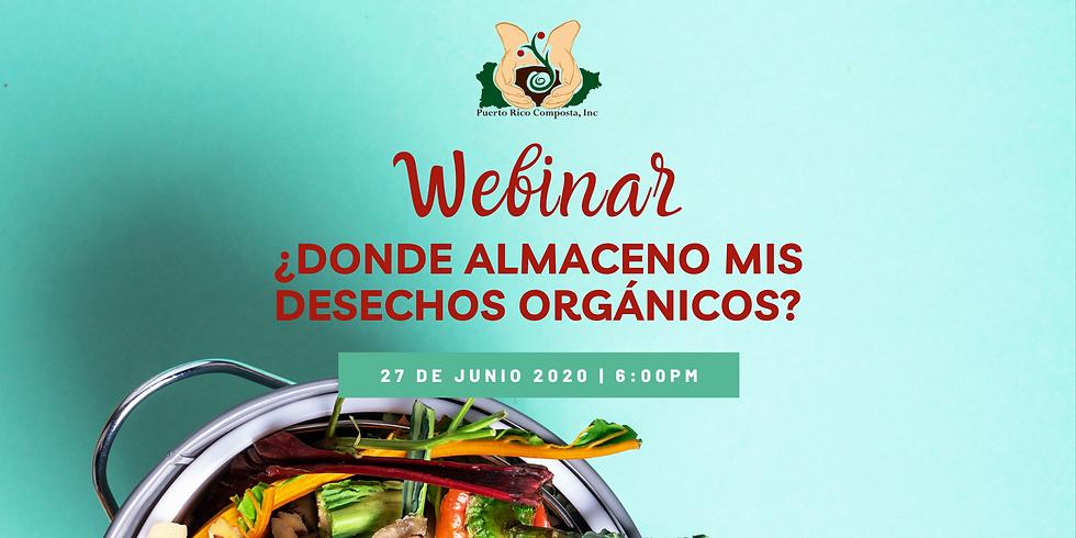 Webinar: ¿Dónde almaceno mis desechos orgánicos?