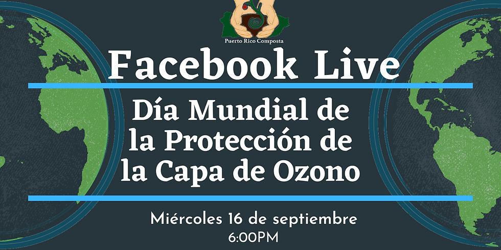 Facebook Live: Día Mundial de la Protección de la Capa de Ozono