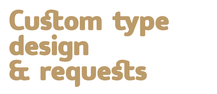 Custom type design and requests