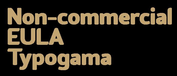 Non-commercial EULA Typogama