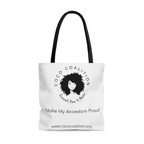 I Make my Ancestors Proud Tote Bag