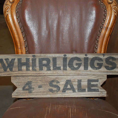 whirligigs, sign, rustic, decor, center piece, display