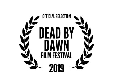 Official Selection Dead By Dawn Film Festival 2019