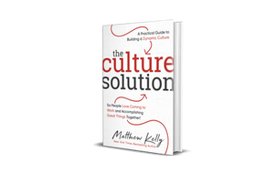 Today, More Than Ever Organizations Are Searching for a Culture Solution