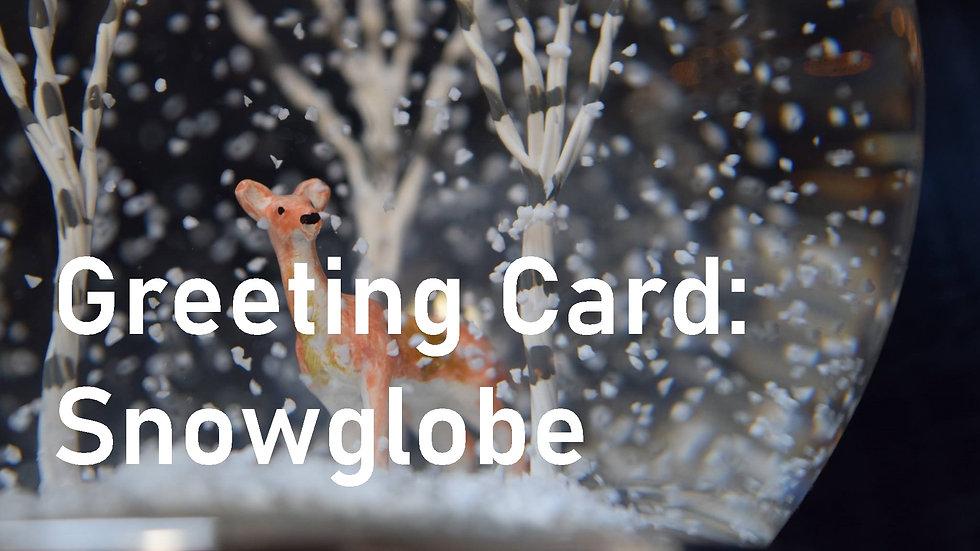 Greeting card: Snowglobe