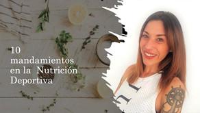 10 Mandamientos en la Nutrición Deportiva