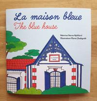 """LIVRE """"La maison bleu"""""""