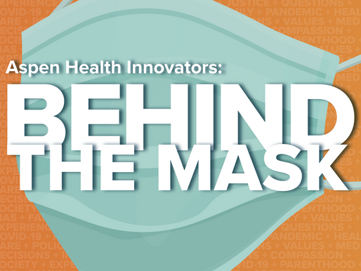 New Podcast: Go Behind the Mask with U.S. Health Care Leaders