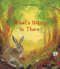 What's Hiding in There? : A Flap Book