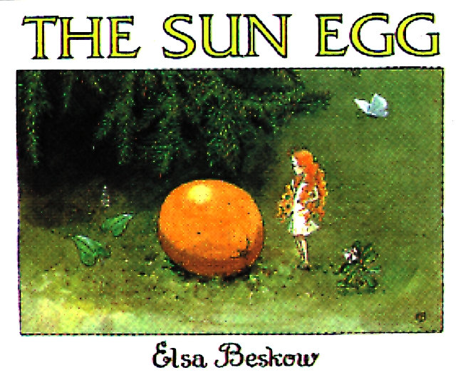 The Sun Egg by Elsa Beskow