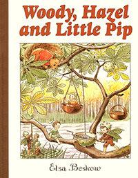 Woody, Hazel, and little Pip by Elsa Beskow