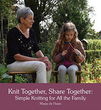 Knit Together, Share Together: Simple Knitting