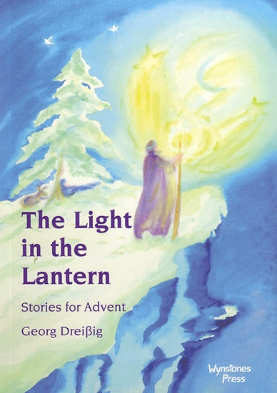 The Light in the Lantern:Stories for Advent