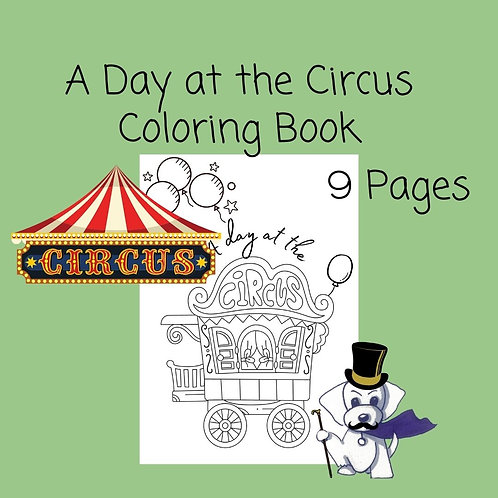A Day at the Circus Coloring Book - 9 pages