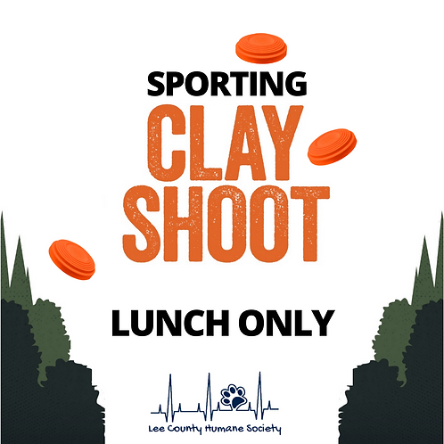 Lunch Ticket Only - LCHS Clay Shoot
