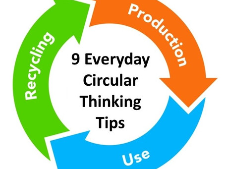 Tips for Everyday Circular Thinking