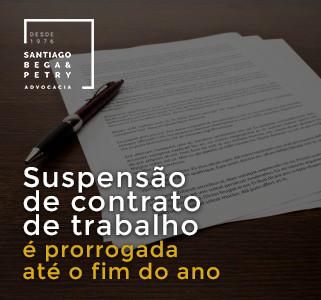 Suspensão de contrato de trabalho é prorrogada até o fim do ano