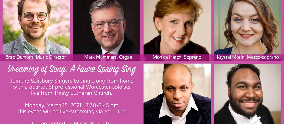 """Salisbury Singers invite everyone to """"Dreaming of Song: A Faure Spring Sing"""""""