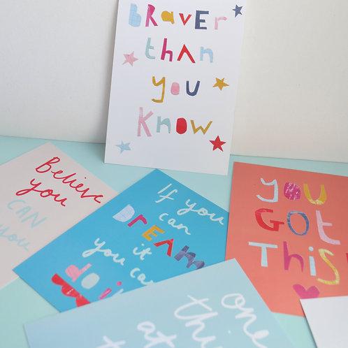 A6 postcard/print 'Braver than you know'