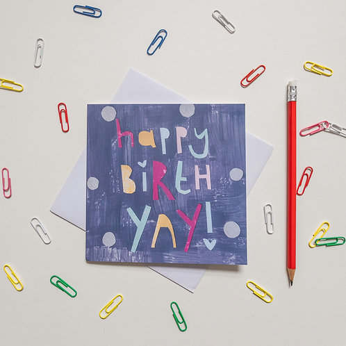Happy birth yay birthday greeting card