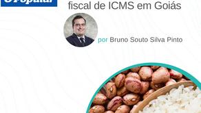 Arroz e Feijão - mudanças no benefício fiscal de ICMS em Goiás