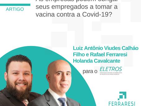 As empresas podem obrigar seus empregados a tomar a vacina contra a Covid-19?