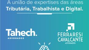 Ferraresi Cavalcante - Advogados firma parceria com Tahech Advogados
