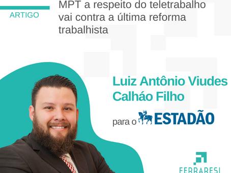 Nota Técnica publicada pelo MPT a respeito do teletrabalho vai contra a última reforma trabalhista