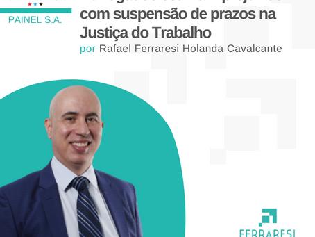 Advogados estimam prejuízos com suspensão de prazos na Justiça do Trabalho em SP