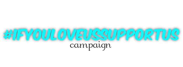 #IFYOULOVEUSSUPPORTUS CAMPAGN LOGO