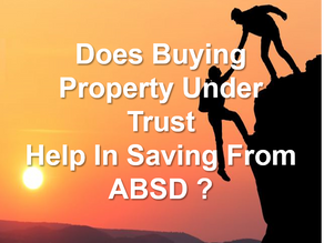 Buying property under trust to avoid ABSD?