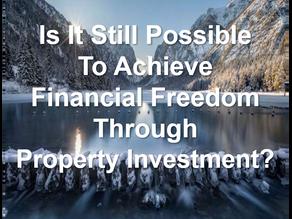 Achieve Financial Freedom thru Property