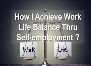 Work Life Balance Thru Self-employment