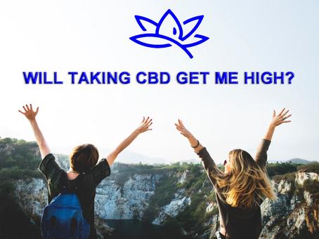 "Will taking CBD get me ""high""?"