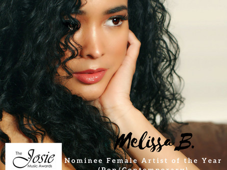 "Josie Music Awards Nominates Melissa B. for ""Best Female Artist Of the Year"""