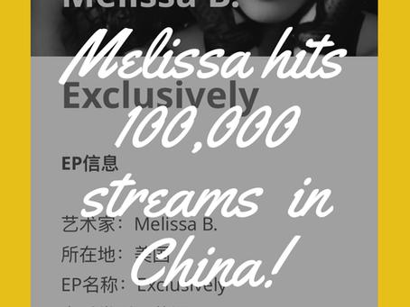 Melissa B. Hits 100,000 streams in China
