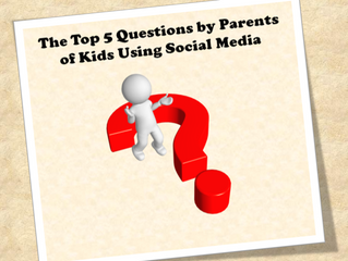 The Top 5 Questions Parents Ask about Social Media