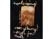 David LaChapelle, Explaining Everything a Struggle for Truth, 1985
