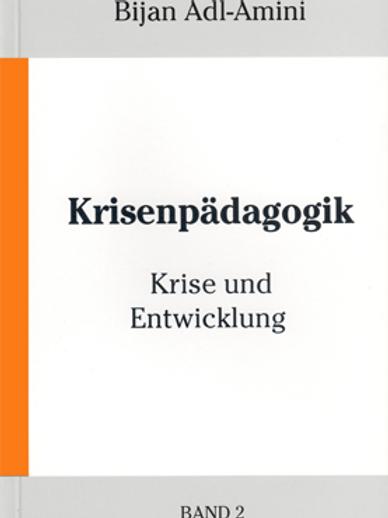 Krisenpädagogik Band 2 - Krise und Entwicklung