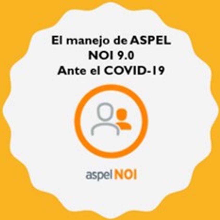 El Manejo de Aspel NOI 9.0 Ante el Covid-19