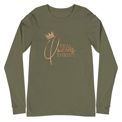 Long Sleeve Real Queens Thrive Tee